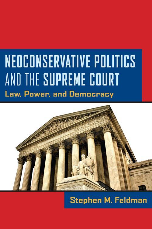 Neoconservative Politics and the Supreme Court
