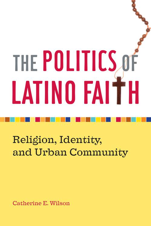 The Politics of Latino Faith
