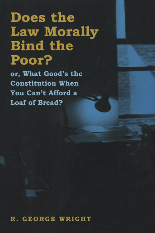 Does the Law Morally Bind the Poor?