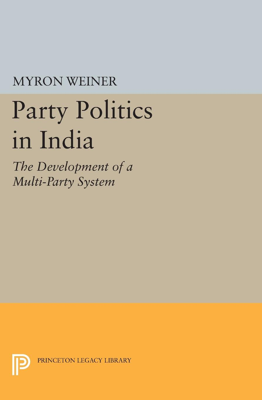 Pdf Party Politics In India By Myron Weiner Perlego