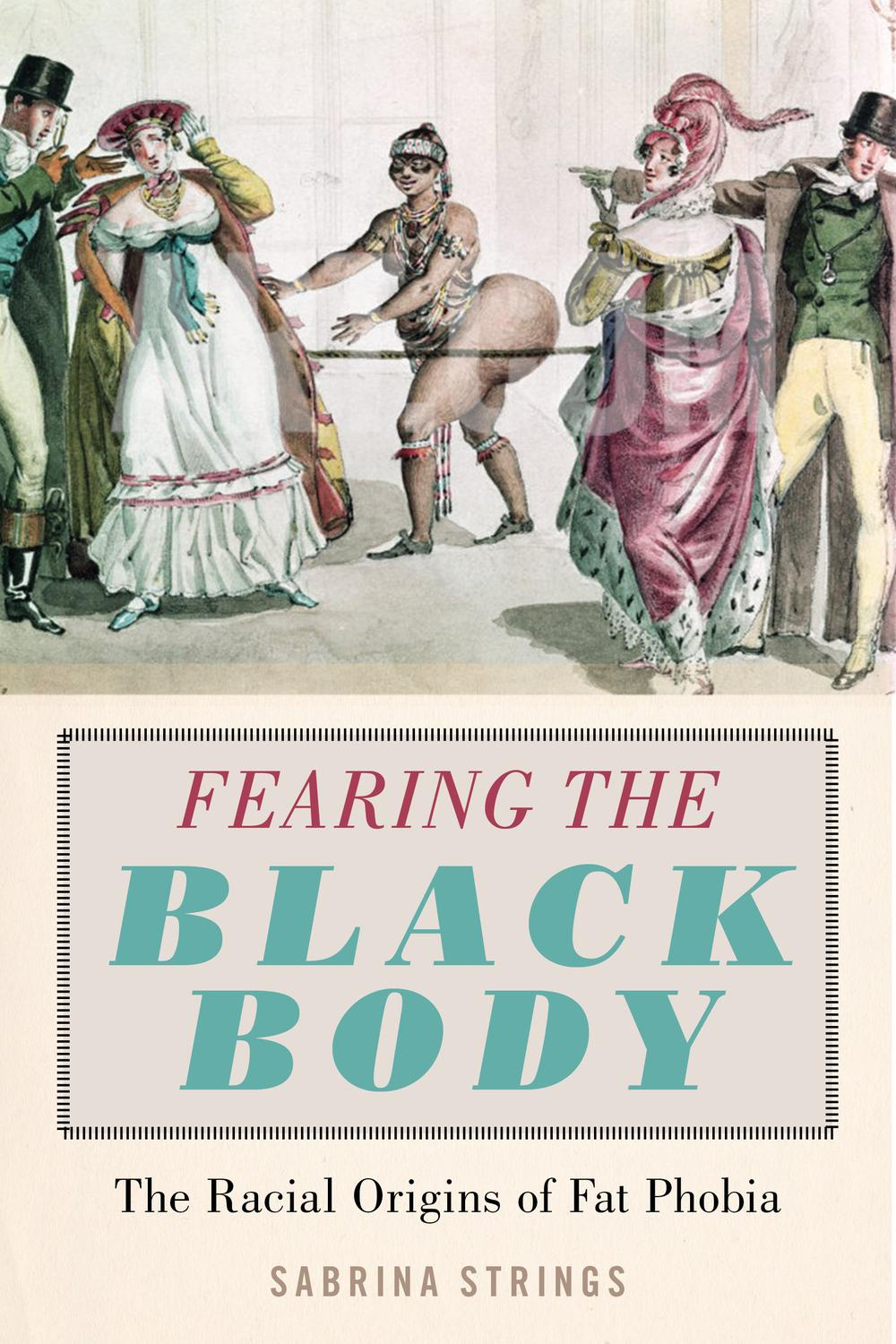 Fearing The Black Body By Sabrina Strings Pdf Read Online Perlego