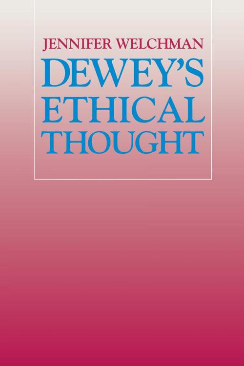 Dewey's Ethical Thought