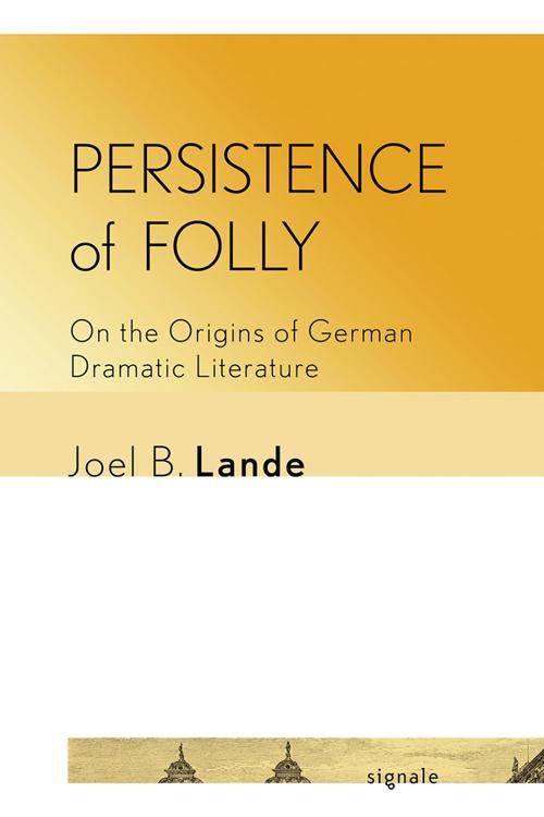 Persistence of Folly