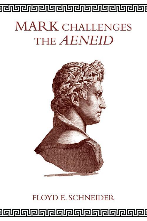 Mark Challenges the Aeneid