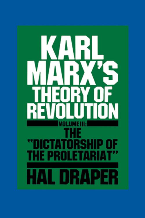 Karl Marx's Theory of Revolution III