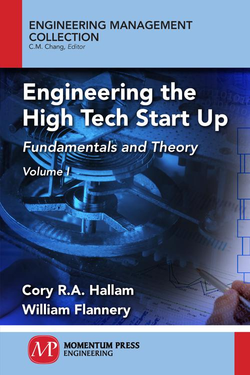 Engineering the High Tech Start Up