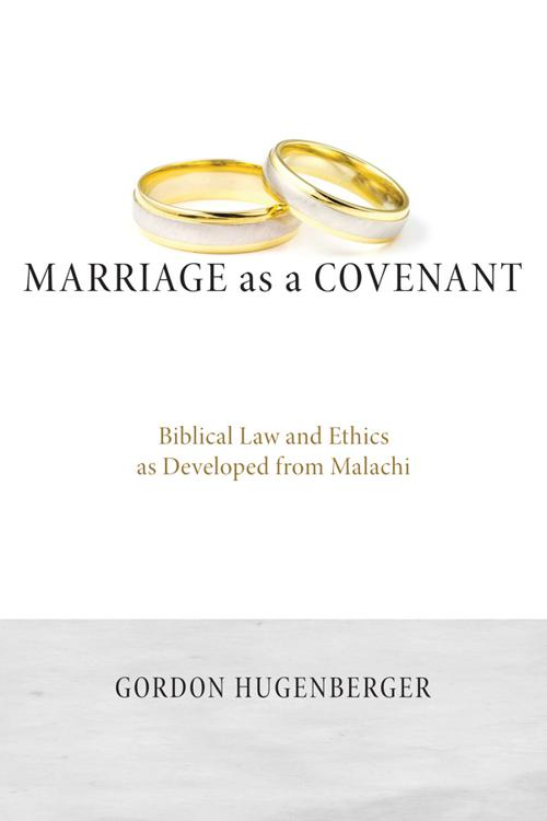Marriage as a Covenant