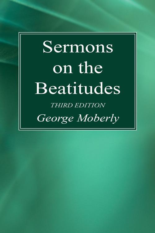 Sermons on the Beatitudes, 3rd Edition