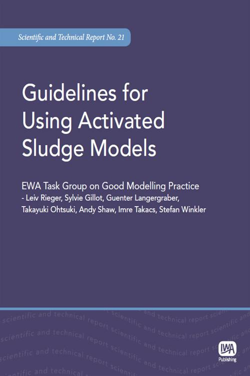 Guidelines for Using Activated Sludge Models