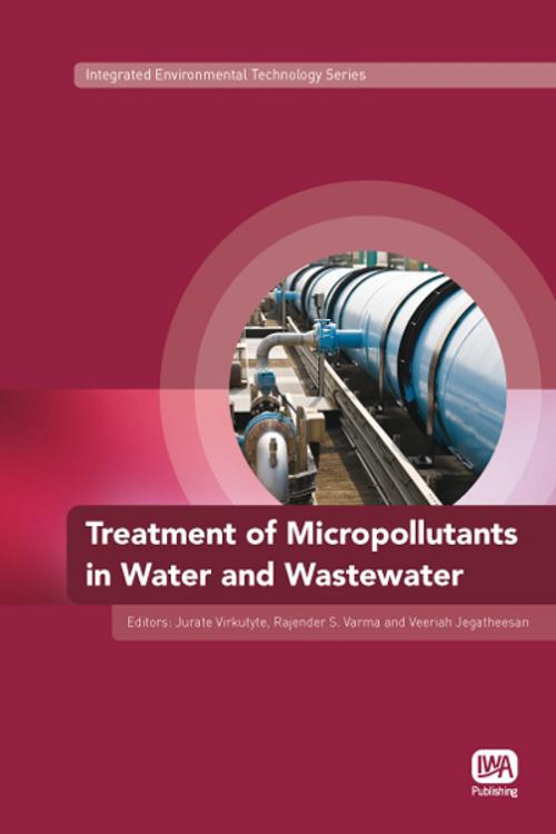 Treatment of Micropollutants in Water and Wastewater