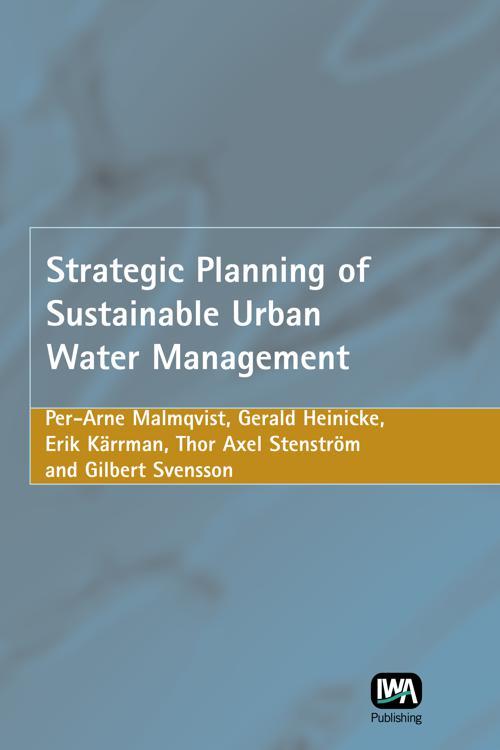 Strategic Planning of Sustainable Urban Water Management