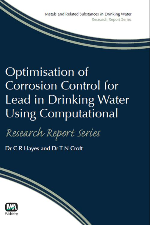 Optimisation of Corrosion Control for Lead in Drinking Water Using Computational Modelling Techniques