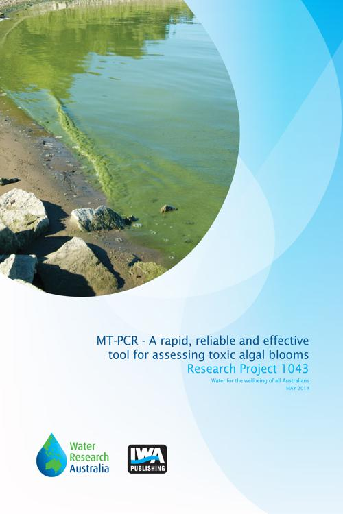 MT-PCR - A rapid, reliable and effective tool for assessing toxic 'algal' blooms in Victorian water supplies