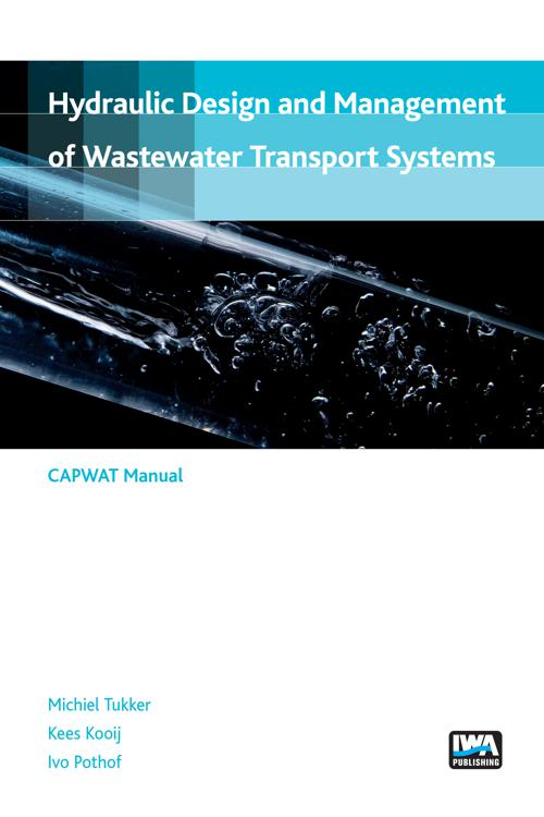 Hydraulic design and management of wastewater transport systems