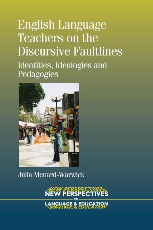 English Language Teachers on the Discursive Faultlines