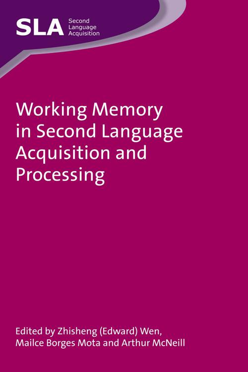 Working Memory in Second Language Acquisition and Processing