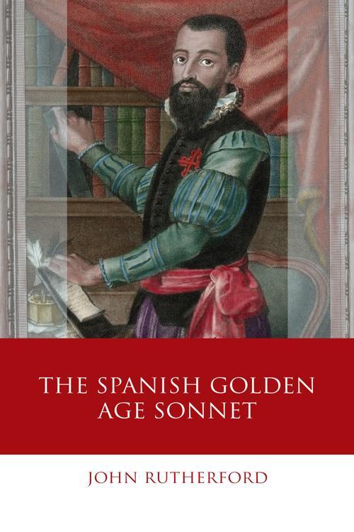 The Spanish Golden Age Sonnet