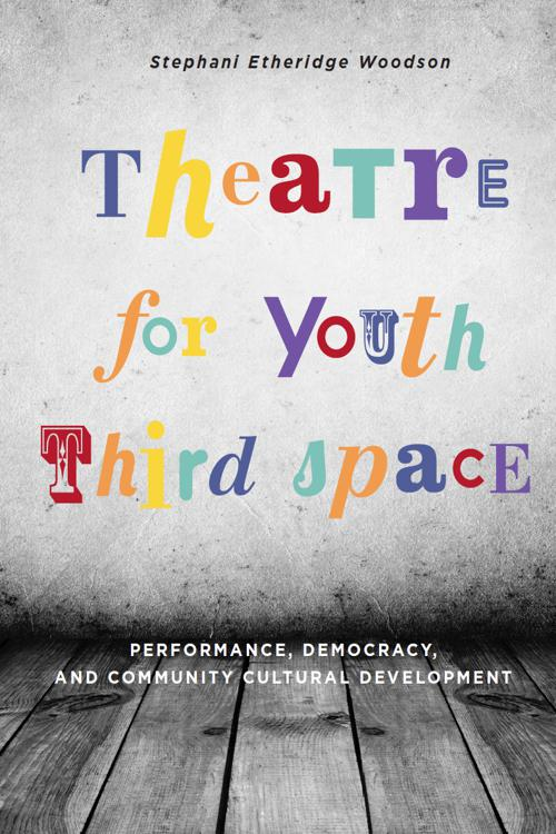 Theatre for Youth Third Space