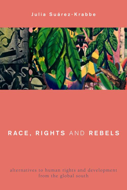 Race, Rights and Rebels