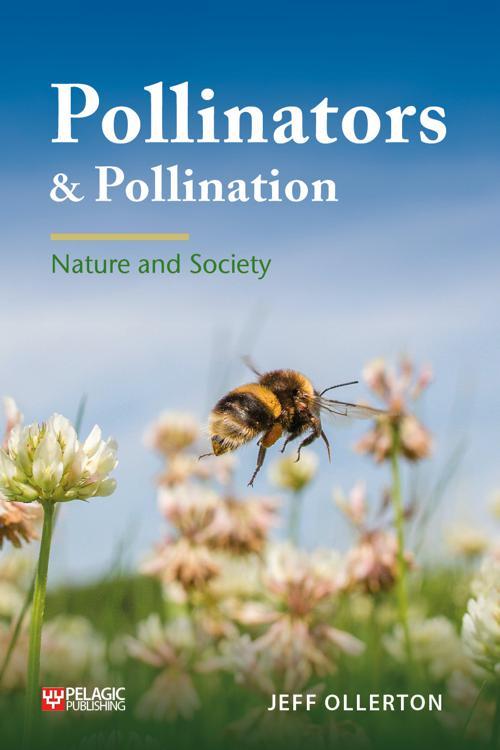 Pollinators and Pollination