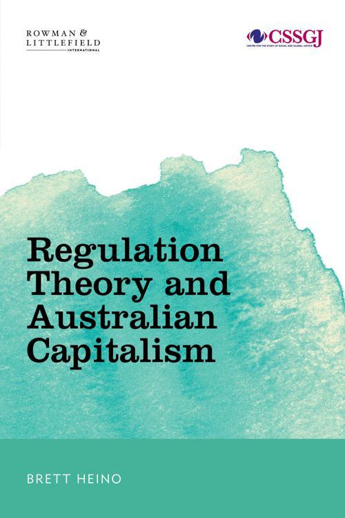 Regulation Theory and Australian Capitalism