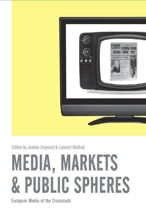 Media, Markets & Public Spheres