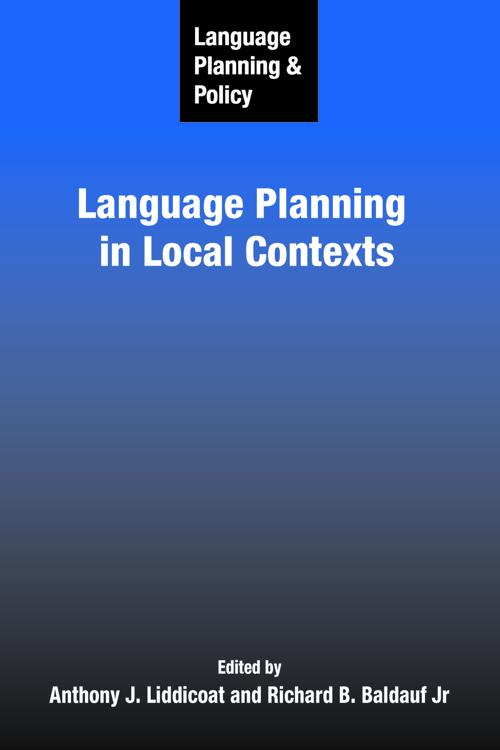 Language Planning and Policy: Language Planning in Local Contexts