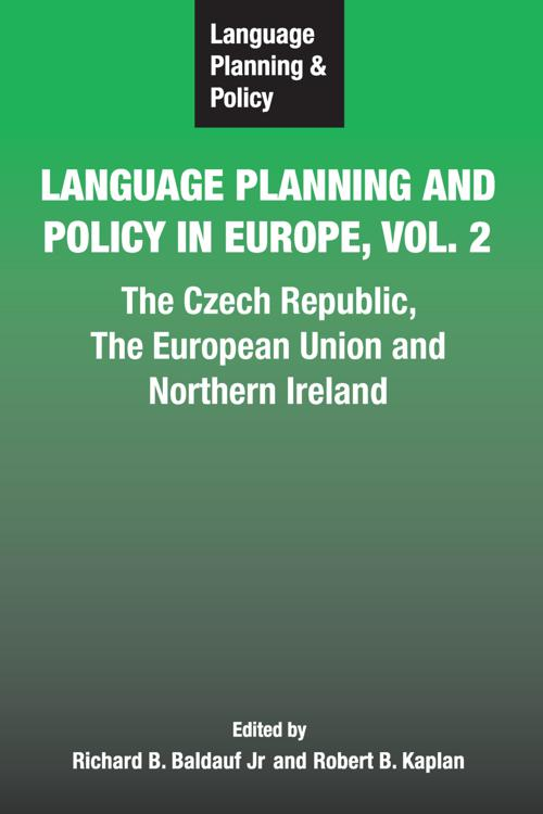 Language Planning and Policy in Europe Vol. 2