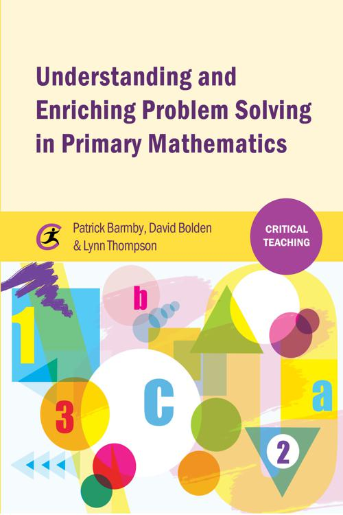 Understanding and Enriching Problem Solving in Primary Mathematics