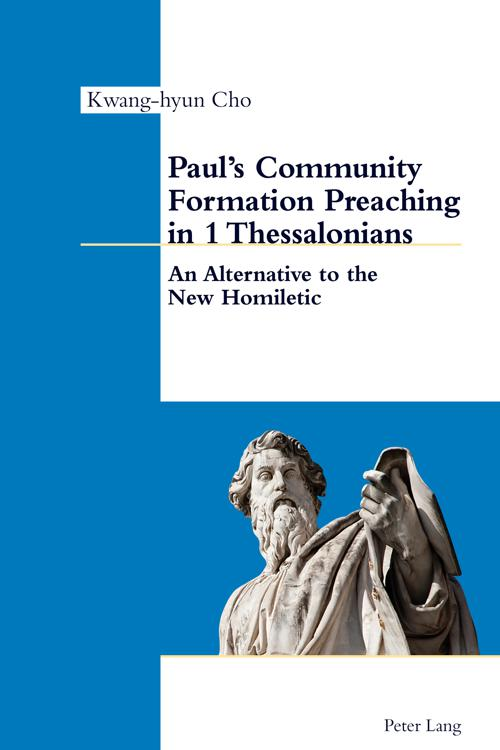 Pauls Community Formation Preaching in 1 Thessalonians
