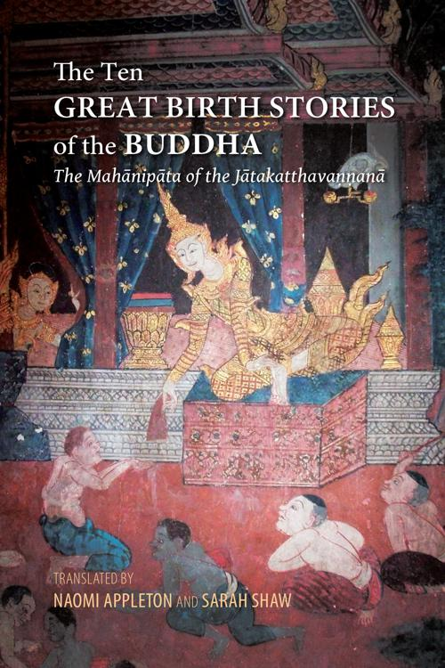 The Ten Great Birth Stories of the Buddha