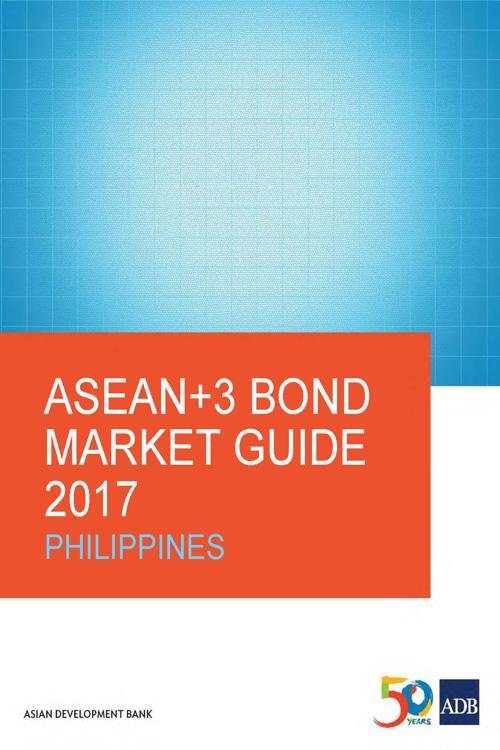 ASEAN+3 Bond Market Guide 2017
