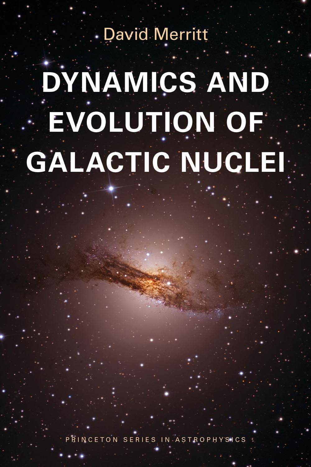 Dynamics and Evolution of Galactic Nuclei by David Merritt   Read
