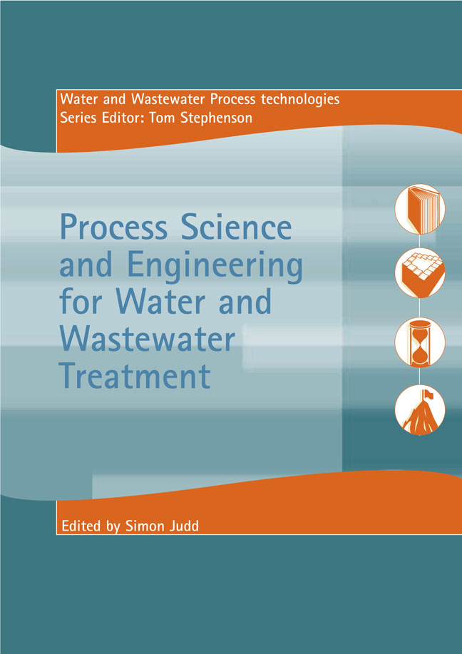 Process Science and Engineering for Water and Wastewater Treatment