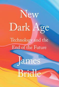 New Dark Age By James Bridle Pdf Read Online Perlego