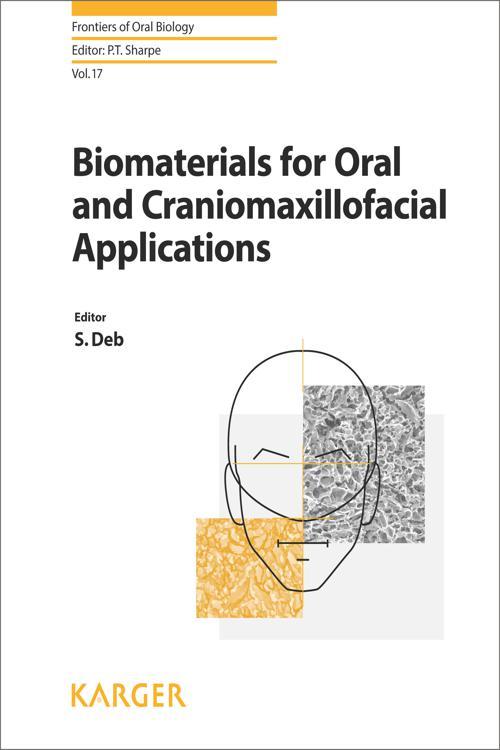 Biomaterials for Oral and Craniomaxillofacial Applications