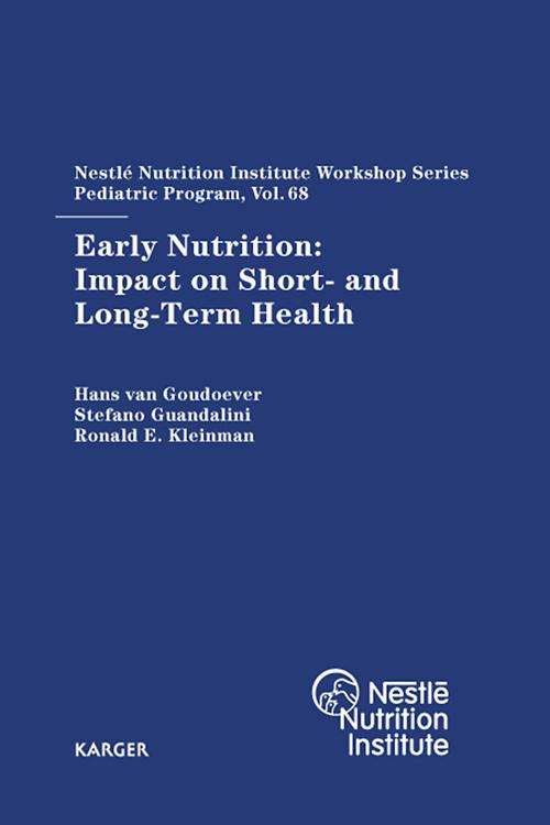 Early Nutrition: Impact on Short- and Long-Term Health