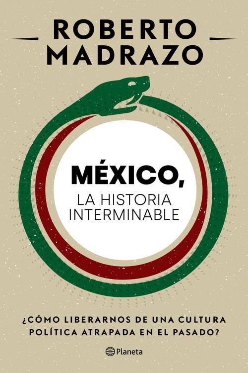 México: La historia interminable