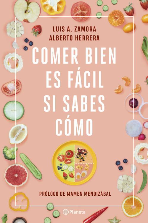 Comer bien es fácil si sabes cómo