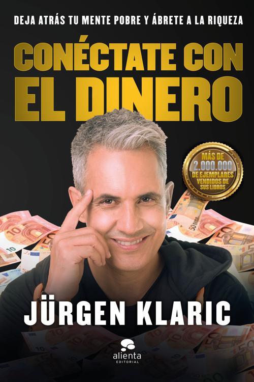 Conéctate con el dinero (Edición española)