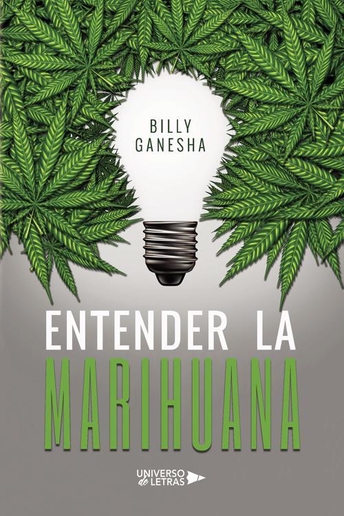 Entender la Marihuana