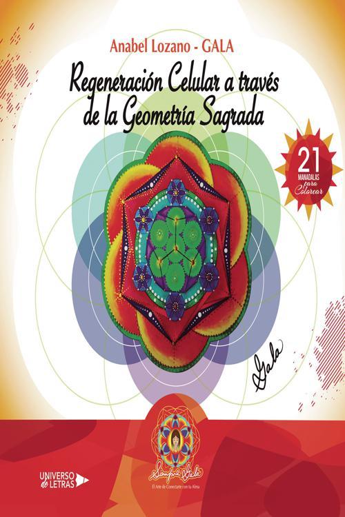 Regeneración Celular A Través De La Geometría Sagrada