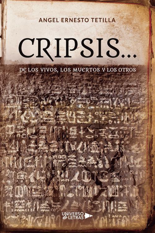 Cripsis  de los Vivos, los Muertos y los Otros
