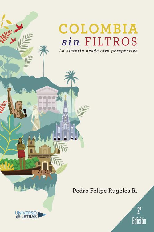 Colombia sin filtros Segunda Edición