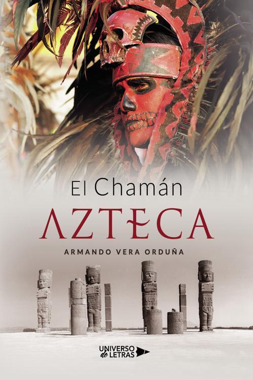 El Chamán Azteca