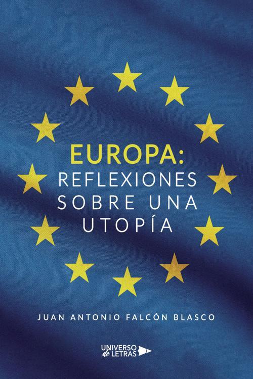 Europa: reflexiones sobre una utopía