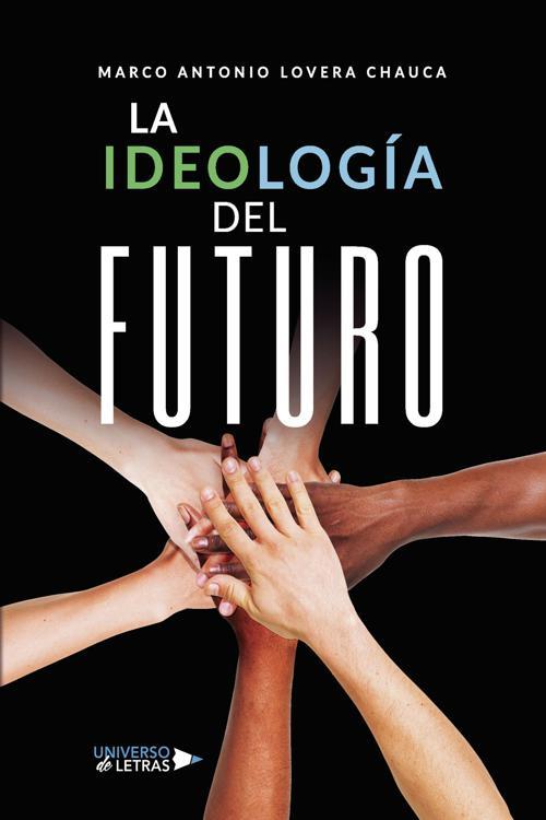 La ideología del futuro