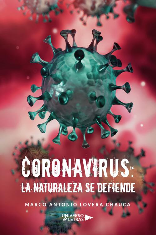 Coronavirus: la naturaleza se defiende