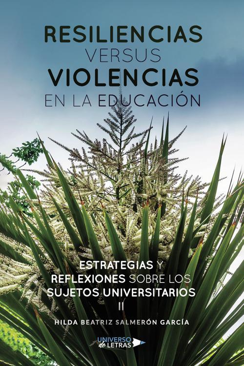 Resiliencias versus violencias en la educación