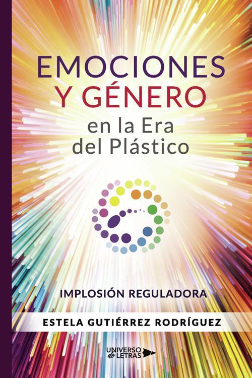 Emociones y Género en la Era del Plástico
